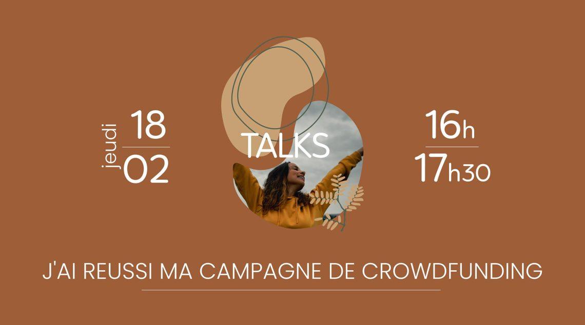 Talks : Comment j'ai réussi ma campagne de crowdfunding