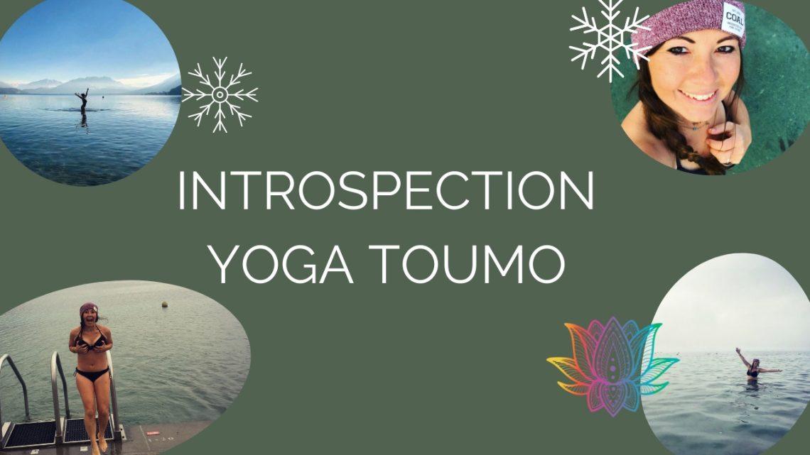 INTROSPECTION : Yoga Toumo